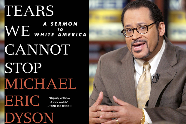 A Review on Michael Eric Dyson's New Book Tears We Cannot Stop: A Sermon to White America (Book) #Bookreview #buy @MichaelEDyson